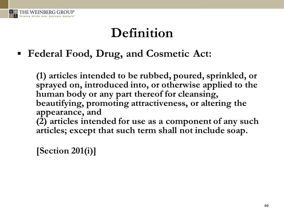 Definition Federal Food, Drug, and Cosmetic Act: [Section 201(i)]